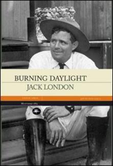 Burning daylight - Jack London - copertina