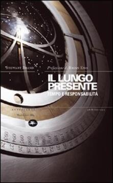 Il lungo presente. Tempo e responsabilità - Stewart Brand - copertina