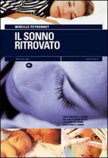 Il sonno ritrovato - Mireille Peyronnet - copertina