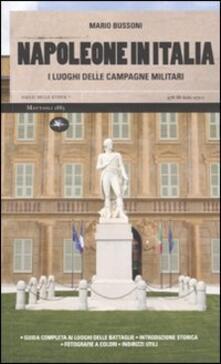 Winniearcher.com Napoleone in Italia. I luoghi delle campagne militari. Ediz. illustrata Image