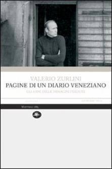 Pagine di un diario veneziano. Gli anni delle immagini perdute - Valerio Zurlini - copertina