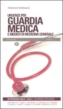 Urgenze per guardia medica e medico di medicina generale - Francesco Fontanazza - copertina