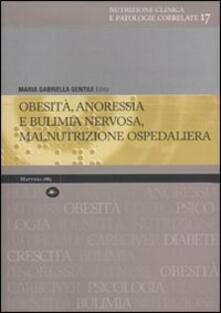 Obesità, anoressia e bulimia nervosa, malnutrizione ospedaliera - M. Gabriella Gentile - copertina