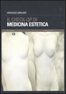 Il check-up di medicina estetica