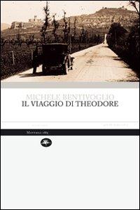 Il viaggio di Theodore