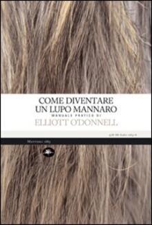 Come diventare un lupo mannaro - Elliot O'Donnell - copertina