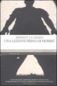 Libro Una lezione prima di morire Ernest J. Gaines