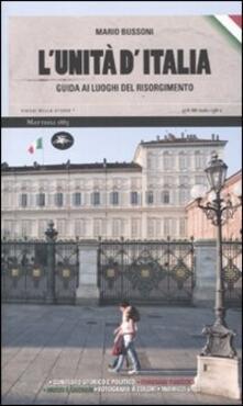 Daddyswing.es L' unità d'Italia. Guida ai luoghi del Risorgimento Image