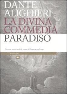La Divina Commedia. Paradiso. Con note storico-mediche - Dante Alighieri - copertina