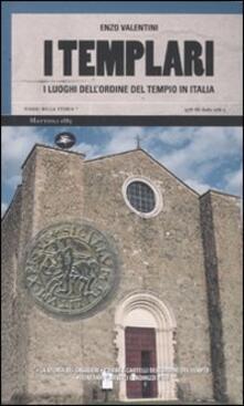 Tegliowinterrun.it I templari. I luoghi dell'ordine del tempio in Italia Image