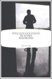 Io sono Raymond - William Goldman - copertina