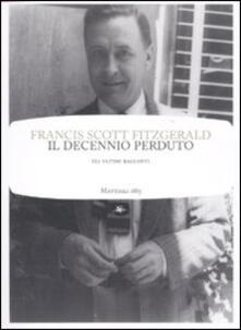 Il decennio perduto - Francis Scott Fitzgerald - copertina