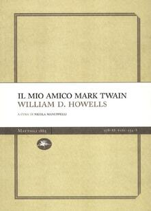 Il mio amico Mark Twain - William Dean Howells - copertina