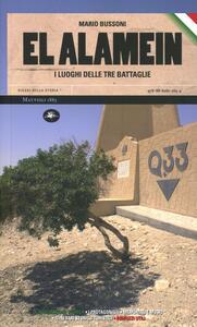 Libro El Alamein. I luoghi delle tre battaglie Mario Bussoni