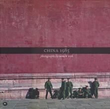 China 1985. Ediz. italiana e inglese - Robin Foà - copertina
