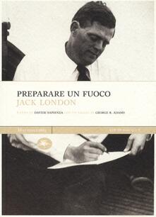 Preparare un fuoco - Jack London - copertina