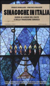 Sinagoghe in Italia. Guida ...