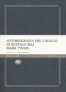 Autobiografia del cavallo di Buffalo Bill - Mark Twain - copertina