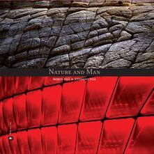 Nature and man - Robin Foà,Stefano Foà - copertina