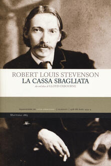 La cassa sbagliata - Robert Louis Stevenson,Lloyd Osbourne - copertina