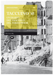 Taccuino '45. Un diario del tracollo del Terzo Reich - Erich Kästner - copertina