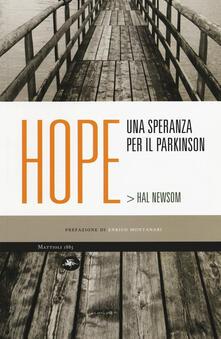 Hope. Una speranza per il Parkinson - Hal Newsom - copertina