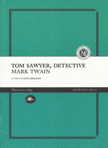 Tom Sawyer detective - Mark Twain - copertina