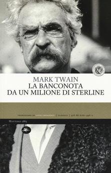 La banconota da un milione di sterline - Mark Twain - copertina