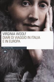 Diari di viaggio in Italia e in Europa - Virginia Woolf - copertina