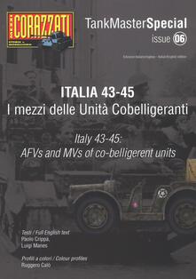 Lpgcsostenible.es Italia 43-45. I mezzi delle Unità cobelligeranti. Tank master special. Ediz. italiana e inglese. Vol. 6 Image