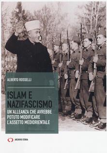 Islam e nazifascismo. Unalleanza che avrebbe potuto modificare lassetto mediorientale.pdf