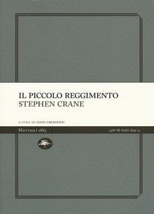 Il piccolo reggimento - Stephen Crane - copertina