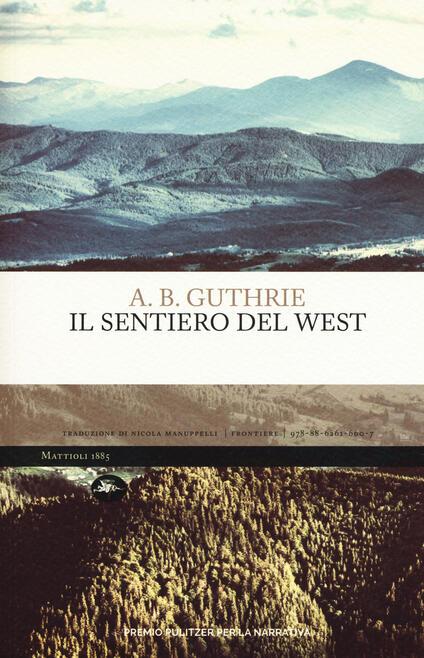 Il sentiero del West - A. B. Guthrie - copertina