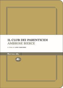 Il club dei parenticidi - Ambrose Bierce - copertina