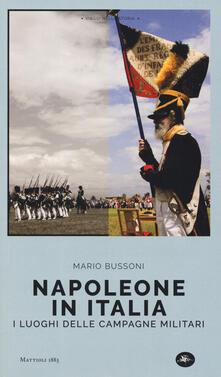 Radiospeed.it Napoleone in Italia. I luoghi delle campagne militari Image