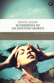 Scommessa su un fantino morto - Irwin Shaw - copertina