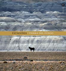Patagonia. Tierra del fuego. Ediz. illustrata.pdf