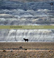Patagonia. Tierra del fuego. Ediz. inglese - Robin Foà - copertina