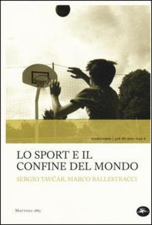 Lo sport e il confine del mondo