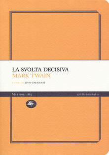 La svolta decisiva - Mark Twain - copertina
