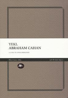 Yekl. Un racconto del ghetto di New York - Abraham Cahan - copertina