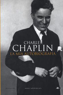 La mia autobiografia - Chaplin Charles - copertina