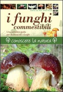 I funghi commestibili - David N. Pegler - copertina