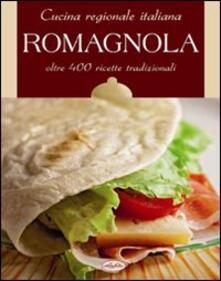 Cucina regionale italiana. Romagnola - copertina