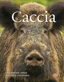 La caccia - Kurt G. Bluchel - copertina
