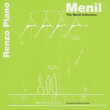 Menil. The Menil collection. Ediz. multilingue - Renzo Piano - copertina