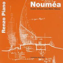 Parcoarenas.it Nouméa. Centre culturel Jean-Marie Tjibaou. Ediz. italiana e inglese Image