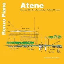 Atene. Stavros niarchos foundation cultural center. Renzo Piano. Ediz. inglese e greca - copertina