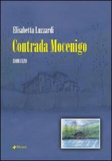 Contrada Mocenigo - Elisabetta Luzzardi - copertina