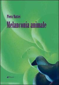 Melanconia animale